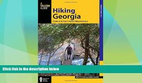Buy NOW  Hiking Georgia: A Guide to the State s Greatest Hiking Adventures (State Hiking Guides