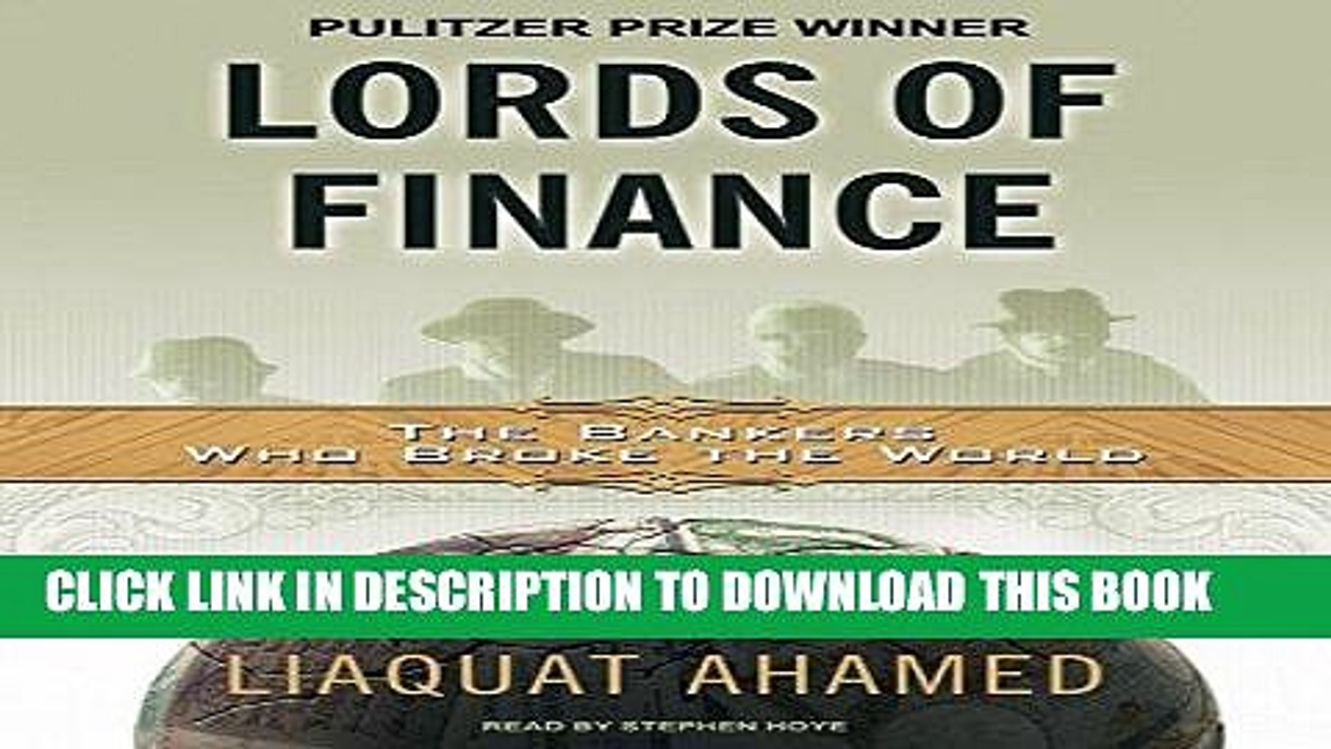 Ebook Lords of Finance: The Bankers Who Broke the World [MP3 AUDIO] [UNABRIDGED] (MP3 CD) Free Read