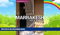Books to Read  Marrakesh, Fez and Rabat (Cadogan Guides Marrakesh, Fez,   Rabat) (Cadogan Guide