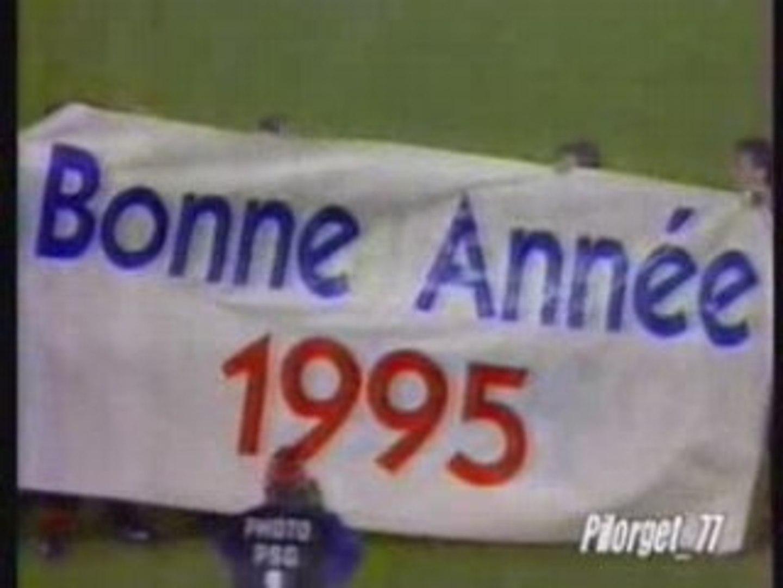 BONNE ANNEE 1995 - PSG - Vidéo Dailymotion