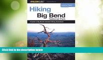 Buy NOW  Hiking Big Bend National Park, 2nd (Regional Hiking Series)  Premium Ebooks Best Seller
