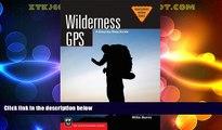 Big Sales  Wilderness Gps (Mountaineering Basics) (Mountaineering Outdoor Basics)  Premium Ebooks