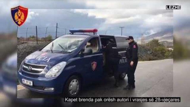 Lezhë, pranga vrasësit të 28-vjeçares - Top Channel Albania - News - Lajme