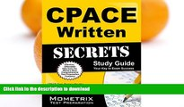 EBOOK ONLINE  CPACE Written Secrets Study Guide: CPACE Test Review for the California Preliminary