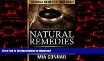 Buy book  Natural Remedies - Mia Conrad: Ancient Primordial Cures, Treatments And Home Remedies To