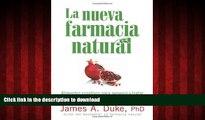 Best book  La nueva farmacia natural: Alimentos curativos para prevenir y tratar más de 75 males