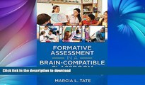 FAVORITE BOOK  Formative Assessment in a Brain-Compatible Classroom: How Do We Really Know They