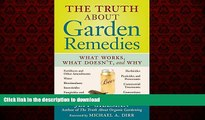 Buy book  The Truth About Garden Remedies: What Works, What Doesn t, and Why online to buy