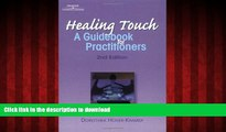 Best books  Healing Touch: A Guide Book for Practitioners, 2nd Edition (Healer Series)