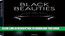 [EBOOK] DOWNLOAD Black Beauties: Iconic Cars Photographed by Rene Staud GET NOW