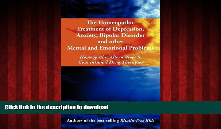 Best book  The Homeopathic Treatment of Depression, Anxiety, Bipolar and Other Mental and