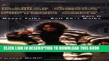 [EBOOK] DOWNLOAD A Dollar Outta Fifteen Cent 2:  Money Talks... Bullsh*t Walks READ NOW