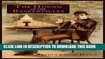 [EBOOK] DOWNLOAD The Hound of the Baskervilles: Another Adventure of Sherlock Holmes PDF