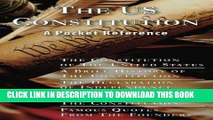 Best Seller The US Constitution: A Pocket Reference w/Constitution, Bill of Rights, Amendments,