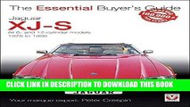 [PDF] Jaguar XJ-S: All 6- and 12-cylinder models 1975 to 1996 (The Essential Buyer s Guide)