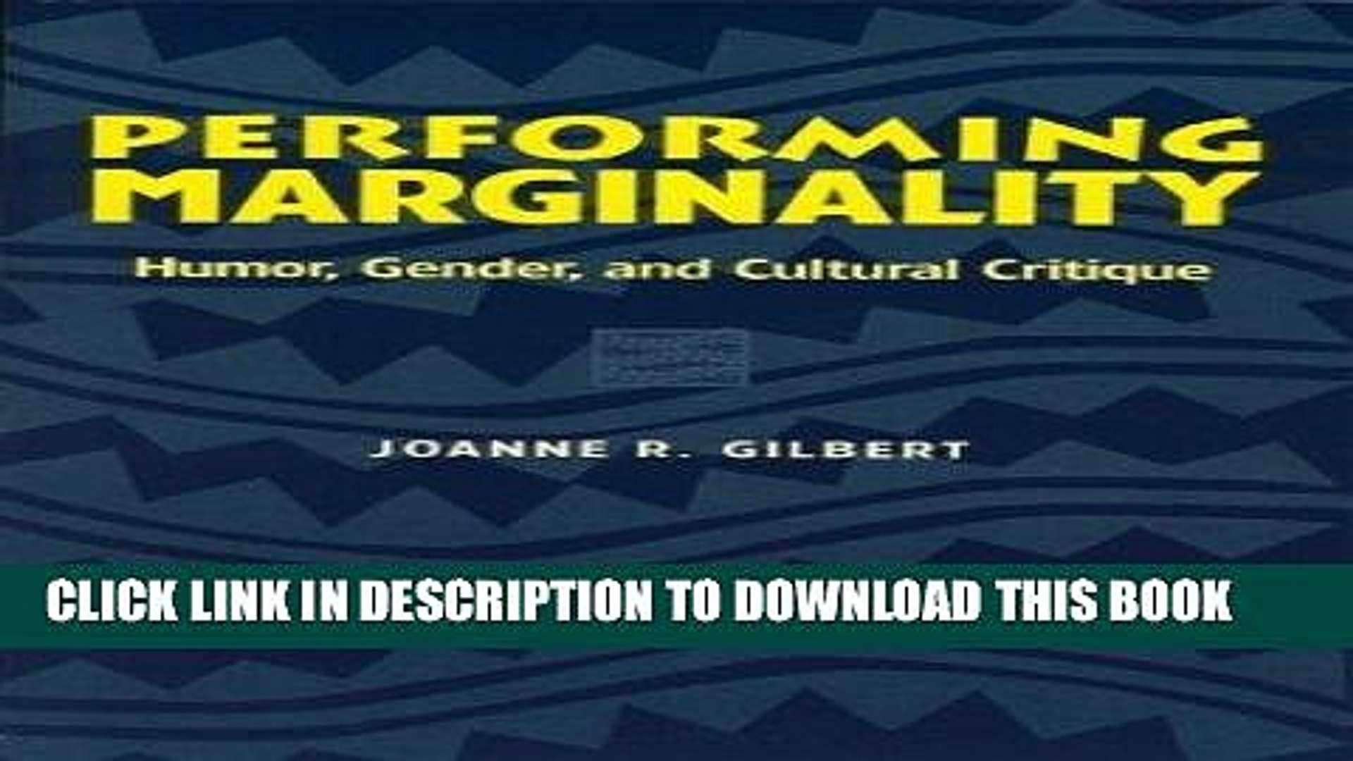 [PDF] Performing Marginality: Humor, Gender, and Cultural Critique (Humor in Life and Letters