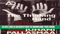 [PDF] Epub The Thinking Hand: Existential and Embodied Wisdom in Architecture Full Online