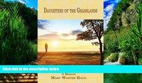 Best Buy Deals  Daughters of the Grasslands: A Memoir (Memoir Series)  Best Seller Books Most