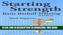 Ebook Starting Strength:  Basic Barbell Training, 3rd edition Free Read