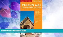 Deals in Books  Chiang Mai and Northern Thailand Travel Map, 5th (Globetrotter Travel Map)  READ