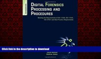 Buy books  Digital Forensics Processing and Procedures: Meeting the Requirements of ISO 17020, ISO