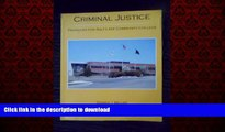 Read book  Criminal Justice (Salt Lake Community College Version) (Criminal Justice in Action)