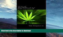 READ  Raw Cannabis: Juicing Fresh Cannabis Leaf: The Medicinal Benefits of Cannabis FULL ONLINE