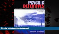 liberty books  Psychic Detectives: The Mysterious Use of Paranormal Phenomena in Solving True