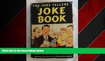 FREE DOWNLOAD  The joke tellers joke book (Circle books) READ ONLINE