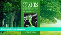 Best Buy Deals  A Photographic Guide to Snakes and Other Reptiles of Thailand, Singapore