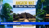Best Buy Deals  Angkor Wat: 20 Must see temples (Cambodia Travel Guide Books By Anton)  Full