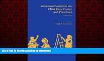 Read book  Infection Control in the Child Care Center and Preschool online to buy
