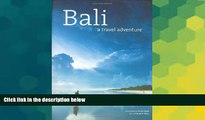 Must Have  Bali: A Travel Adventure (Travel Adventure Series)  Buy Now