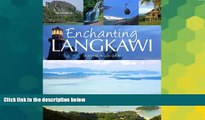 Ebook Best Deals  Enchanting Langkawi (Enchanting Asia)  Most Wanted