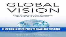 [PDF] Global Vision: How Companies Can Overcome the Pitfalls of Globalization Popular Online