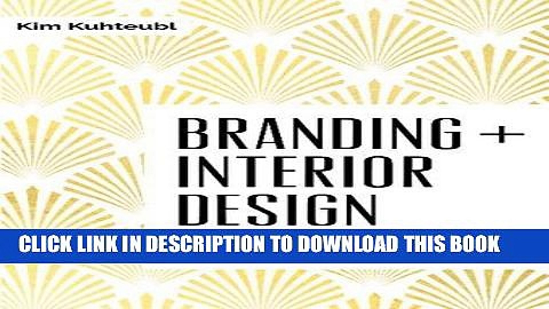 Pdf Branding Interior Design Visibility And Business Strategy For Interior Designers Popular Video Dailymotion