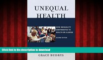 Read book  Unequal Health: How Inequality Contributes to Health or Illness online