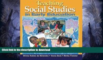FAVORITE BOOK  Teaching Social Studies in Early Education (Early Childhood Education) FULL ONLINE