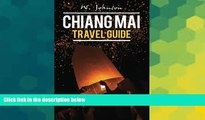 Ebook deals  Chiang Mai: Chiang Mai Travel Guide (Chiang Mai, Chiang Mai Travel Guide, Thailand