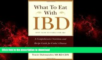 Best book  What to Eat with IBD: A Comprehensive Nutrition and Recipe Guide for Crohn s Disease