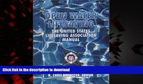 Best books  Open Water Lifesaving: The United States Lifesaving Association Manual (2nd Edition)