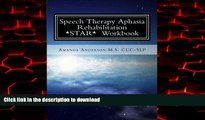 liberty books  Speech Therapy Aphasia Rehabilitation Workbook: Expressive and Written Language