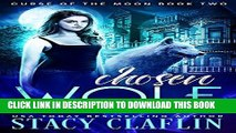Read Now Chosen Wolf (Curse of the Moon Book 2) PDF Book