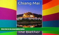 Ebook Best Deals  Chiang Mai (Thai Travel Guide Book 2)  Most Wanted