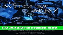 [PDF] The Witches  Brew Bundle: 20 Witchy Stories Popular Online