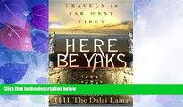 Big Sales  Here Be Yaks: Travels in Far West Tibet  Premium Ebooks Online Ebooks