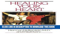 [PDF] Healing Your Heart: Proven Program for Reducing Heart Disease without Drugs or Surgery