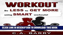 Ebook Workout Routines: Workout Plans , Motivation, Workouts For Men, Workouts For Women,