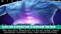Best Seller Back Pain: The Holistic Approach to Relief from Lower Back Pain, Chronic Pain, and
