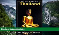 Best Deals Ebook  Thailand for Travellers by Travellers (For Travellers By Travellers Guidebook